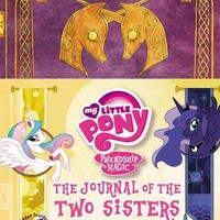 The Journal of the Two Sisters My Little Pony, Friendship is Magic