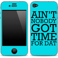Ain't NoBody Got Time For That 1 iPod Touch or by DesignSkinz