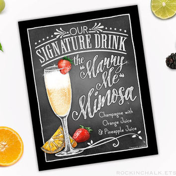 Signature Cocktail Drink Sign for Engagement, Bridal Shower, Rehearsal Dinner, Wedding | UNFRAMED Chalkboard Style Sign | Marry Me Mimosa