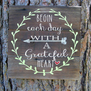 "Joyful Island Creations ""Begin each day with a grateful heart"" wood sign/ laurel wreath/ arrow/ heart sign"
