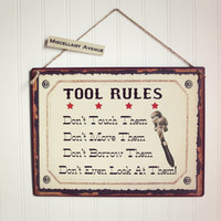 Gifts for Him / Father's Day Gift / Signage / Man Cave / Valentines Gift for Men / Dad's Tools / Tool Sign / Tool Shed Sign / Garage Sign