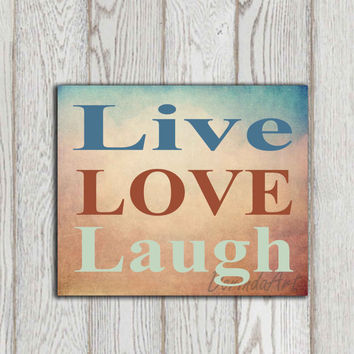 Live love laugh quote printable Inspirational quote print Teal brown turquoise copper Wall art Home decor Motivational INSTANT DOWNLOAD