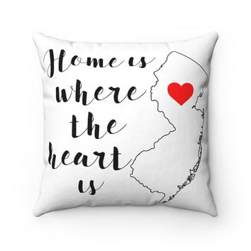 Home is Where the Heart is Pillow - New Jersey