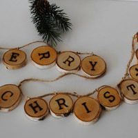 MERRY CHRISTMAS Garland - Rustic Wood Burned Birch Tree Slices Christmas Garland - (#300.12)