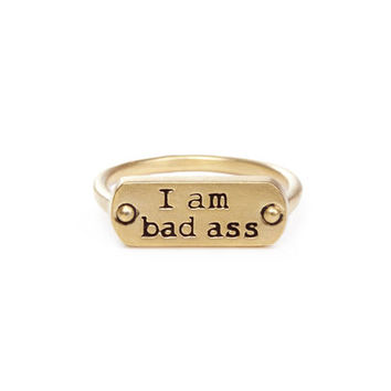 I am bad ass ring, gold dipped, size 7 - Dogeared