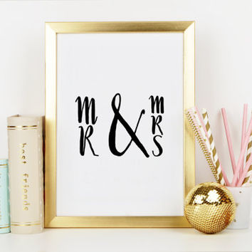 PRINTABLE Art,MR & MRS,Gift For Husband,Gift For Wife,Mr And Mrs Print,Bedroom Wall Art,Anniversary,Wedding,Typography Print,Wall Art,Quote
