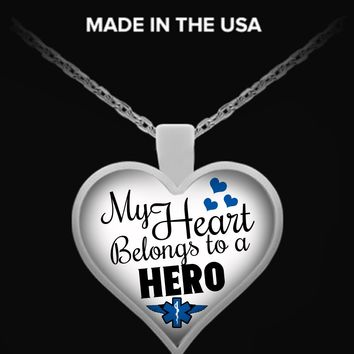 My Heart Belongs To An EMS Hero Necklace