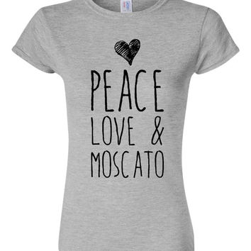 Peace Love And Moscato Fashion Ladies Printed T-Shirt Fun Styles & Designs Ladies Fashion Graphic Moscato Love t-shirt