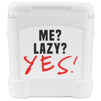 Me? Lazy? Yes! Rolling Cooler