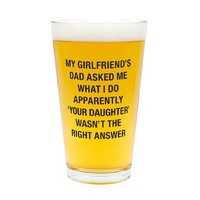 Wasn't The Right Answer Novelty Pint Glass.