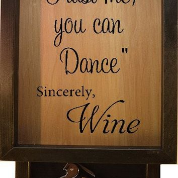 "Wooden Shadow Box Wine Cork Holder with Corkscrew 9""x15"" - Trust Me You Can Dance"