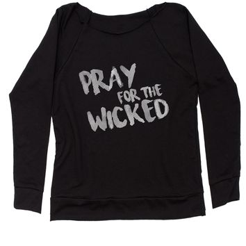Pray For The Wicked Slouchy Off Shoulder Oversized Sweatshirt