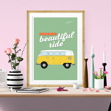 Quote print, volkswagen van, typography quote, retro poster, life quote, Inspirational art, positive print, enjoy the ride, Home decor,