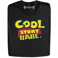 Guys : Cool Story Babe In Toy Story Style Funny Design T-Shirts And Hoodies