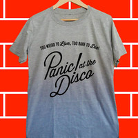 Panic! at the disco - Screenprint Grey T shirt for Woman and Mens fast shipping