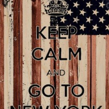 'Keep Calm and Go To New York' w/ American USA National Flag Wood Grain Design - Plywood Wood Print Poster Wall Art