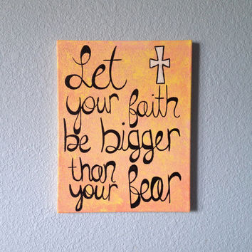 "11"" x 14"" Let Your Faith Be Bigger Than Your Fear Inspirational Bible Verse Room Wall Decor Painting"