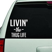 Dabbledown Decals Livin' the Thug Life White Version Car Window Windshield Lettering Decal Sticker Decals Stickers Girl JDM Drift