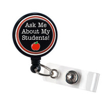 Ask Me About My Students Retractable ID Badge Holder-ID Badge Reel, teacher,gift