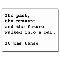 Past Present Future Walk Into A Bar Joke