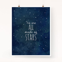 We Are All Made of Stars wall art Constellation astronomy print, cosmos, inspirational quote, sky art print, starry night, lyrics print