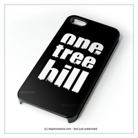 One Tree Hill iPhone 4 4S 5 5S 5C 6 6 Plus , iPod 4 5 , Samsung Galaxy S3 S4 S5 Note 3 Note 4 , HTC One X M7 M8 Case