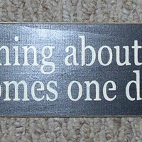 ON SALE TODAY Abraham Lincoln Quote Signs The Best Thing About The Future ... Sign  You Pick Colors