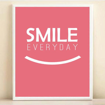 Smile Every Day Typography Art Print: 8x10 Inspirational Quote Poster in Pink