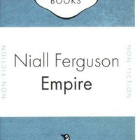 Empire (Penguin Celebrations) by Ferguson Niall: Penguin Books Ltd 9780141035260 Paperback - Irish Booksellers