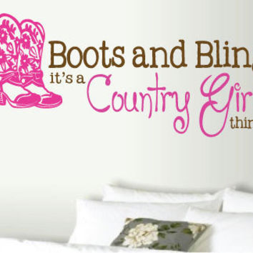 "14""X29"" Boots and Bling it's a Country Girl Thing TWO COLOR Vinyl Wall Art Decal"
