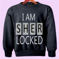 I Am Sherlocked Crewneck