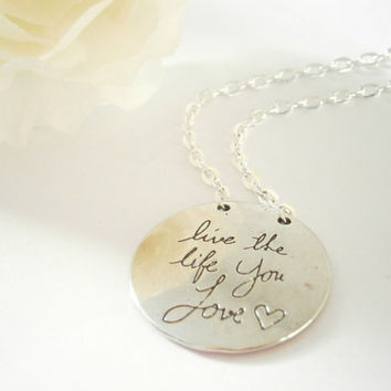Live the Life You Love - Silver tone Necklace- Double Sided Pendant - Graduation Gift - Inspirational Jewelry - Quote Necklaces