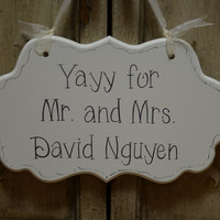 """Hand Painted Wooden Cottage Chic Off White Personalized Wedding Sign / Ring Bearer Sign / Flower Girl Sign, """"Yayy, Mr. and Mrs."""""""