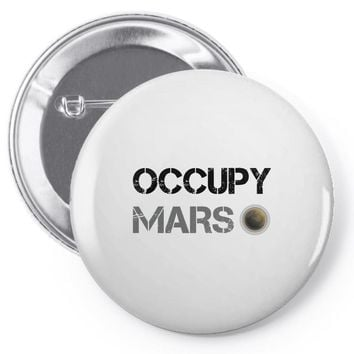 Occupy Mars Shirt Pin-back button