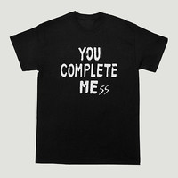 You Complete Mess T Shirt 5 Seconds Of Summer 5SOS Tumblr Tour Music Unisex