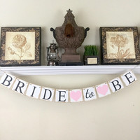 Bride to Be Banner, Wedding Banners, Engagement Gift, Bridal Shower Decorations, Hens Party Decorations