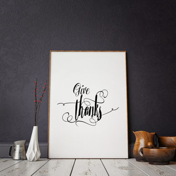 Christian wall decor - count your blessings print - zen print - inspirational quote printable - religious wall quotes Give thanks art