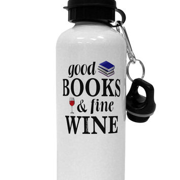 Good Books and Fine Wine Aluminum 600ml Water Bottle