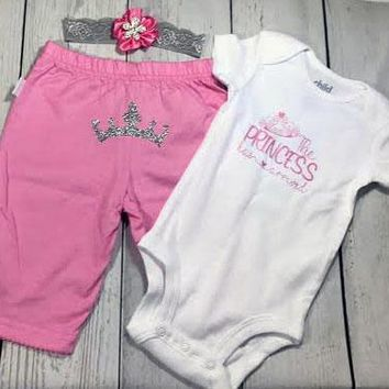 The Princess Has Arrived Baby Girls Outfit Set
