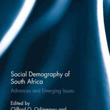 Social Demography of South Africa: Advances and Emerging Issues