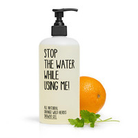 Stop the water while using me / Orange + wild herb shower gel