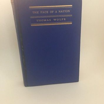 Vintage Book: The Face of a Nation Thomas Wolfe poetical passage 1939