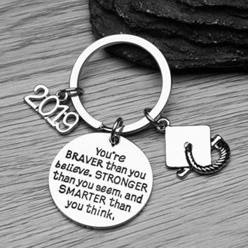 2019 Graduation Keychain, You're Braver Than You Believe, Stronger Than You Seem & Smarter You Think