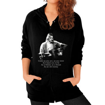 Kurt cobain come as you are Zip Hoodie (on woman)