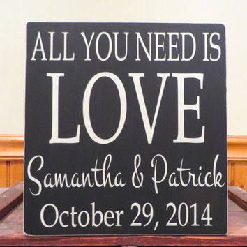 Wedding Sign - Wooden Sign - Rustic Wood Sign - Custom Wood Sign - Custom Colors Wedding Sign - All you  need is love - Rustic Wedding Decor