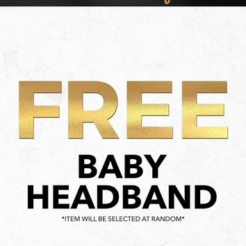 Black Friday 2018 Free Baby Headband Gift With Purchase