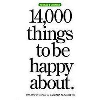 14,000 Things to Be Happy About (Revised / Updated) (Paperback)
