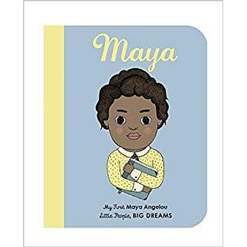 MAYA ANGELOU: MY FIRST MAYA ANGELOU BOARD BOOK