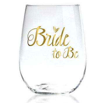 Bride To Be Stemless Wine Glass with 22k Liquid Gold Lettering  Elegant Gift for Engagement Bridal Shower Bachelorette Party  17oz