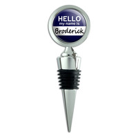 Broderick Hello My Name Is Wine Bottle Stopper